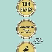 Uncommon Type: Some Stories | [Tom Hanks]