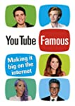 YouTube Famous: Making it big on the...