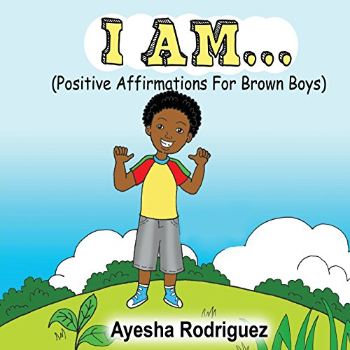 I Am... Positive Affirmations for Brown Boys (I Am Positive compare prices)