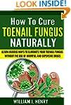 How to Cure Toenail Fungus Naturally