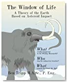 The Window of Life: A Theory of the Earth Based on Asteroid Impact