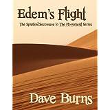 Edem's Flight (The Movement Book 3) ~ Dave Burns