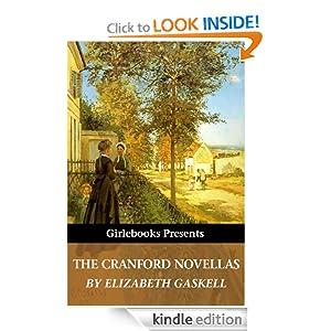 The Cranford Novellas (Girlebooks Classics) Elizabeth Gaskell