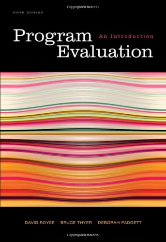 Program Evaluation: An Introduction (Social Work Research...