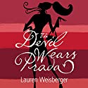 The Devil Wears Prada Audiobook by Lauren Weisberger Narrated by Laurel Lefkow