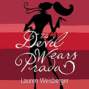 The Devil Wears Prada | [Lauren Weisberger]