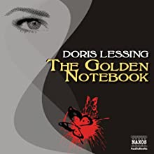 The Golden Notebook Audiobook by Doris Lessing Narrated by Juliet Stevenson