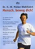 Mensch, beweg dich!: So stärken Sie Ihr Bindegewebe