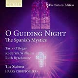 O Guiding Night: The Spanish Mystics