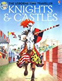 img - for Knights and Castles (Usborne Time Traveler) book / textbook / text book