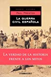 La Guerra Civil Espanola / A Concise History of the Spanish Civil War (Ensayo Historia / History Ess