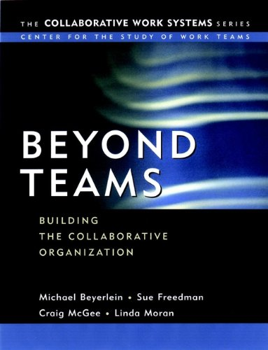 beyond-teams-building-the-collaborative-organization-collaborative-work-systems-series