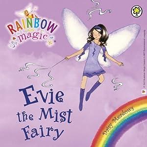Rainbow Magic - The Weather Fairies: Evie the Mist Fairy Audiobook