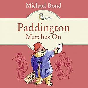Paddington Marches On Audiobook