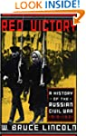 Red Victory: A History Of The Russian...