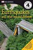 Earthquakes and Other Natural Disasters (DK READERS)