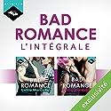 Céline Mancellon : L'intégrale Bad Romance | Livre audio Auteur(s) : Céline Mancellon Narrateur(s) : Véra Pastrélie, Manon Jomain