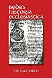 Bedes Historia Ecclesiastical (0865162182) by F.W. Garforth