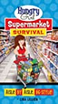 Hungry Girl Supermarket Survival: Ais...