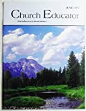 img - for Church Educator: Creative Resources for Church Educators. Volume 23 Number 6, June 1998 book / textbook / text book