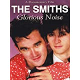 The Smiths - Glorious Noise [DVD] [2012] [NTSC]by Smiths