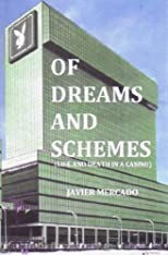 Of Dreams And Schemes: (Life And Death In A Casino)
