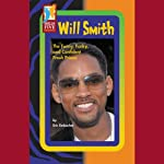 Will Smith: The Funny, Funky, and Confident Fresh Prince | Erin Embacher