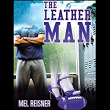 The Leather Man Audiobook by Mel Reisner Narrated by Michael Wise