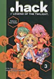 Hack//Legend of the Twilight, Vol. 3 (.Hack//Legend of the Twilight (Prebound)) (1417666935) by Hamazaki, Tatsuya