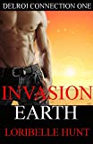 Invasion Earth (Delroi Connection)