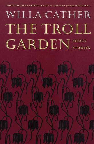 The Troll Garden, and selected stories