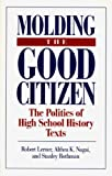 img - for Molding the Good Citizen book / textbook / text book