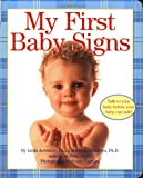 img - for My First Baby Signs (Baby Signs (Harperfestival)) book / textbook / text book