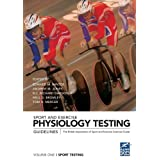 Sport and Exercise Physiology Testing Guidelines,, Volume I: Sport Testing: 1