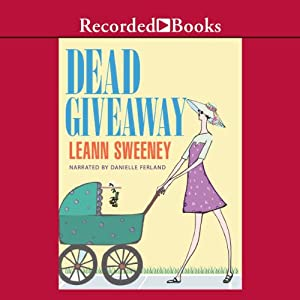 Dead Giveaway: A Yellow Rose Mystery, Book 3 | [Leann Sweeney]