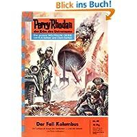 "Perry Rhodan 88: Der Fall Kolumbus (Heftroman): Perry Rhodan-Zyklus ""Atlan und Arkon"" (Perry Rhodan-Erstauflage..."