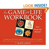 The Game of Life Workbook: Florence Scovel Shinn's Prosperity Classic -Newly Expanded with Life changing Exercises and Tools
