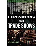 img - for [(Expositions and Trade Shows )] [Author: Deborah Robbe] [Oct-1999] book / textbook / text book