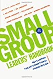img - for Small Group Leaders' Handbook: Developing Transformational Communities book / textbook / text book