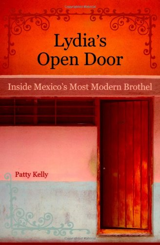 Lydia'S Open Door: Inside Mexico'S Most Modern Brothel front-900377