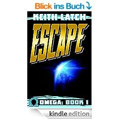Escape: Omega Book 1 (English Edition)