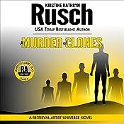 A Murder of Clones: Anniversary Day Saga, Book 3 (Retrieval Artist Universe) | [Kristine Kathryn Rusch]