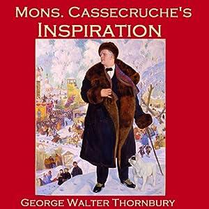 Mons. Cassecruche's Inspiration Audiobook