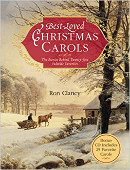 Best Loved Christmas Carols The Stories Behind Twenty