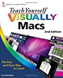 Teach Yourself VISUALLY Macs (Teach Yourself VISUALLY (Tech))