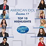 Various Artists American Idol Season 11 Top 10 Highlights