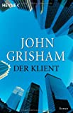 Der Klient (German Edition)