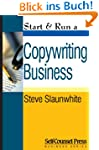 Start &amp; Run a Copywriting Business (S...