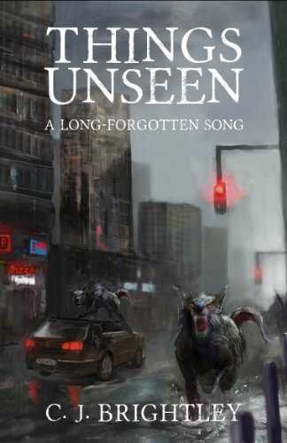 100% rave reviews for this intriguing fantasy featured in today's Kindle Daily Deals: Things Unseen (A Long-Forgotten Song Book 1) by C. J. Brightley