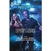 Darkest Desire of the Vampire: Wicked in Moonlight \ Vampire Island | [Rhyannon Byrd, Lauren Hawkeye]
